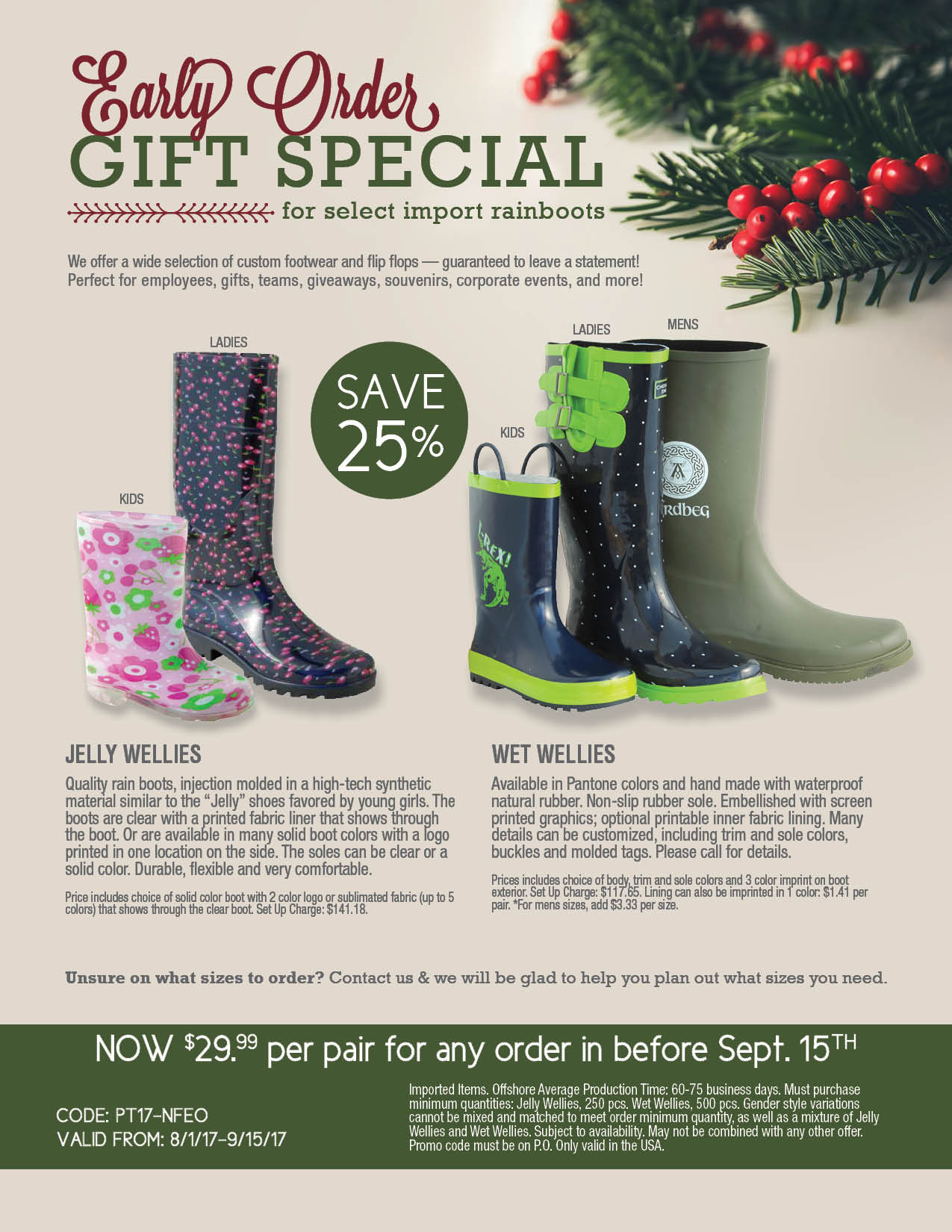 Early Order Rainboots Gift Special